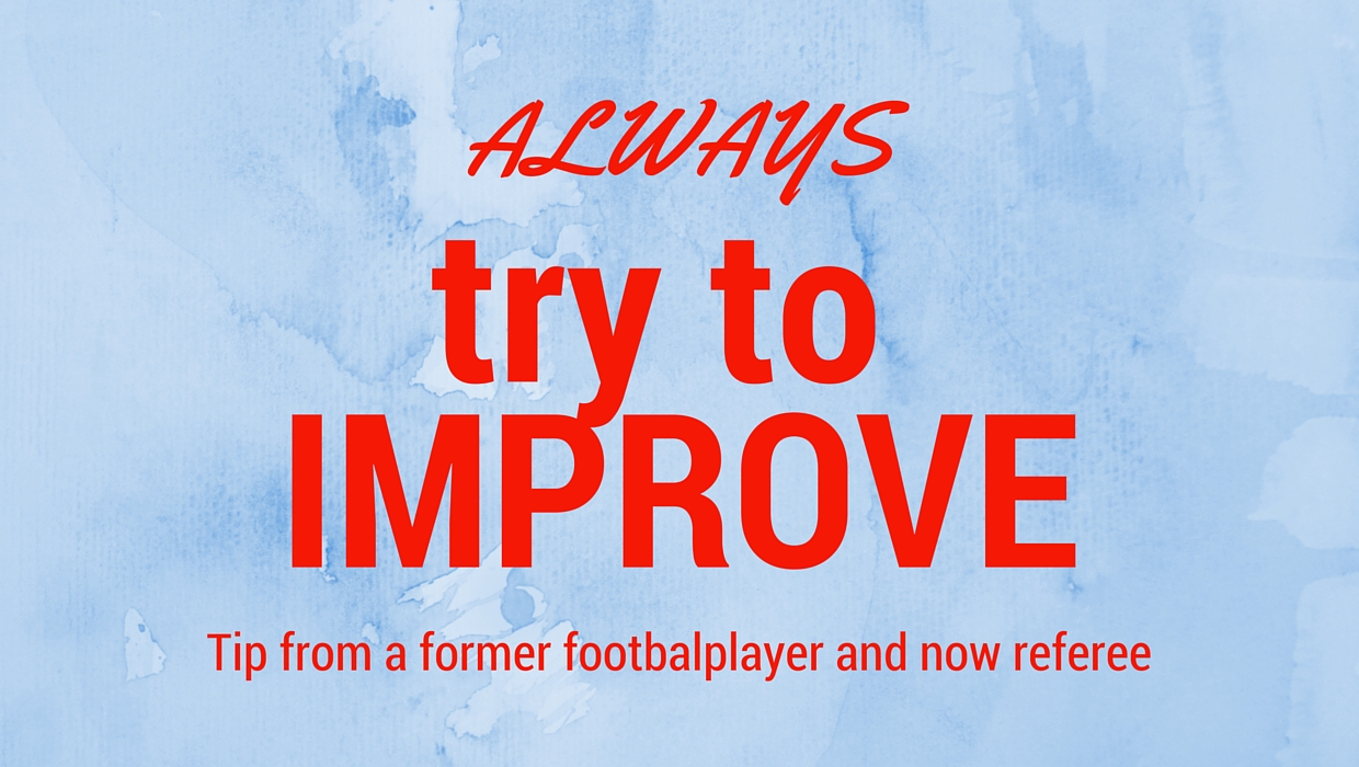 Quote that you always should improve