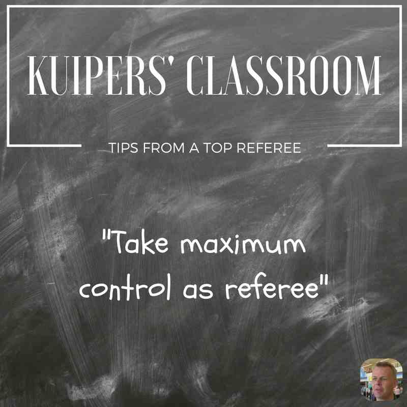 Kuipers' Classroom: take maximum control as referee