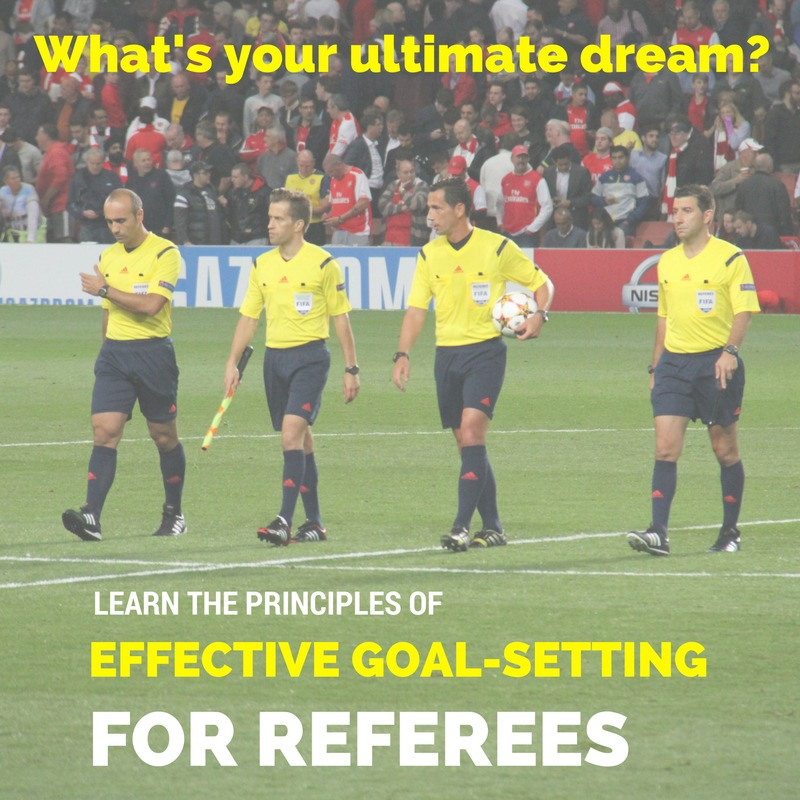 Principles of effective goal-setting for referees
