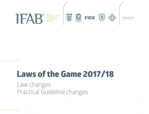 IFAB Laws of the Game changes 2017-2018