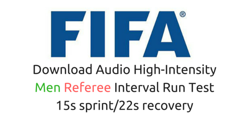 You'll go to the Fifa fitness test for referees (men) in 15s with 22s rest