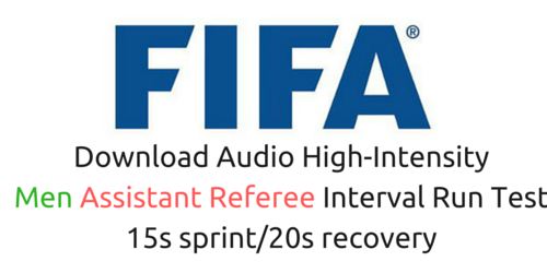 Fifa Assistant Referee 15s sprint and 20s recovery
